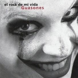 Guasones-El_Rock_De_Mi_Vida