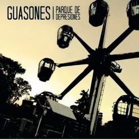 Guasones - Parque de depresiones (2011)