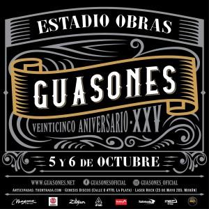 GUASONES 25 Aniversario Estadio Obras